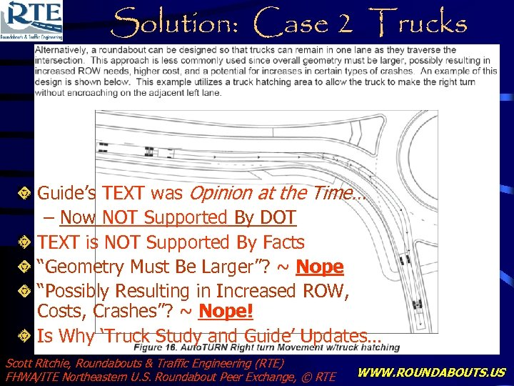 Solution: Case 2 Trucks Guide's TEXT was Opinion at the Time… – Now NOT