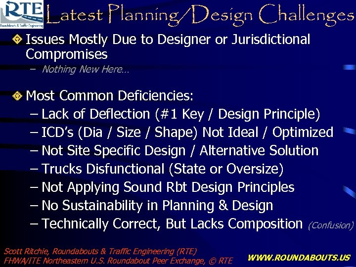 Latest Planning/Design Challenges Issues Mostly Due to Designer or Jurisdictional Compromises – Nothing New