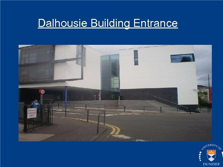 Dalhousie Building Entrance