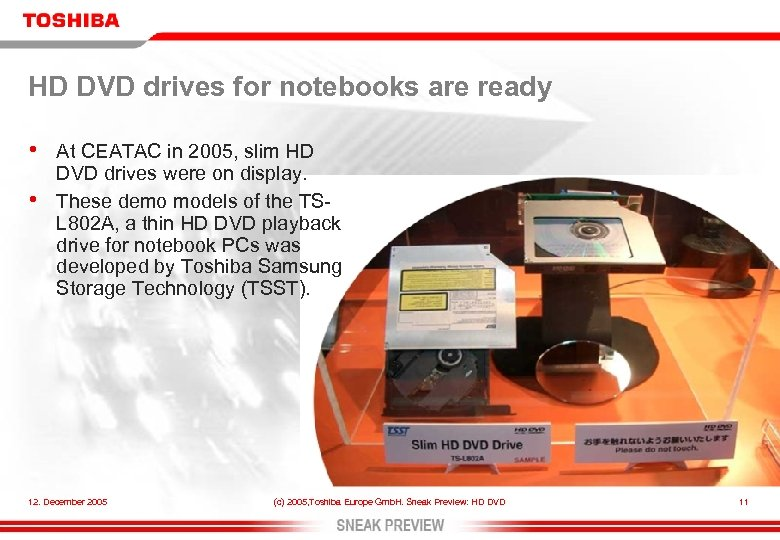 HD DVD drives for notebooks are ready • • At CEATAC in 2005, slim