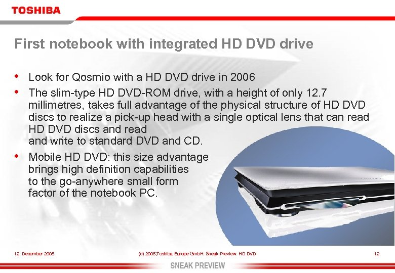 First notebook with integrated HD DVD drive • • • Look for Qosmio with