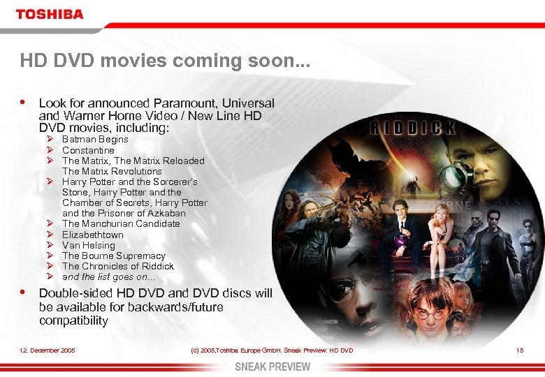 HD DVD movies coming soon. . . • Look for announced Paramount, Universal and
