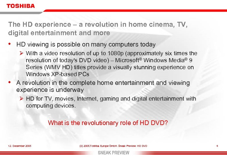 The HD experience – a revolution in home cinema, TV, digital entertainment and more