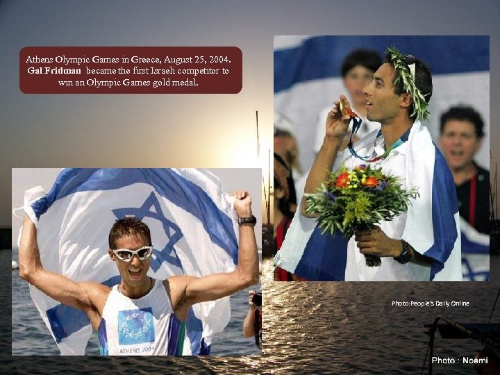 Athens Olympic Games in Greece, August 25, 2004. Gal Fridman became the first Israeli