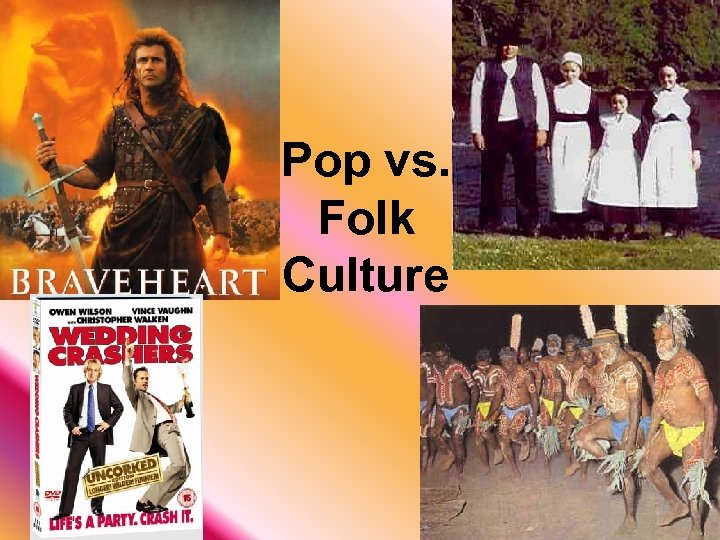 Pop vs. Folk Culture