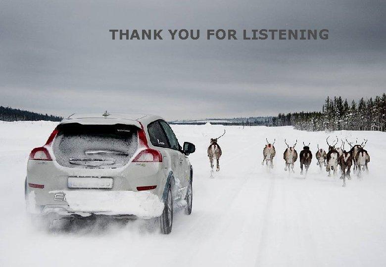 THANK YOU FOR LISTENING ELECTRIFICATION STRATEGY Johan Konnberg - Volvo Car Electrification Strategy 2012
