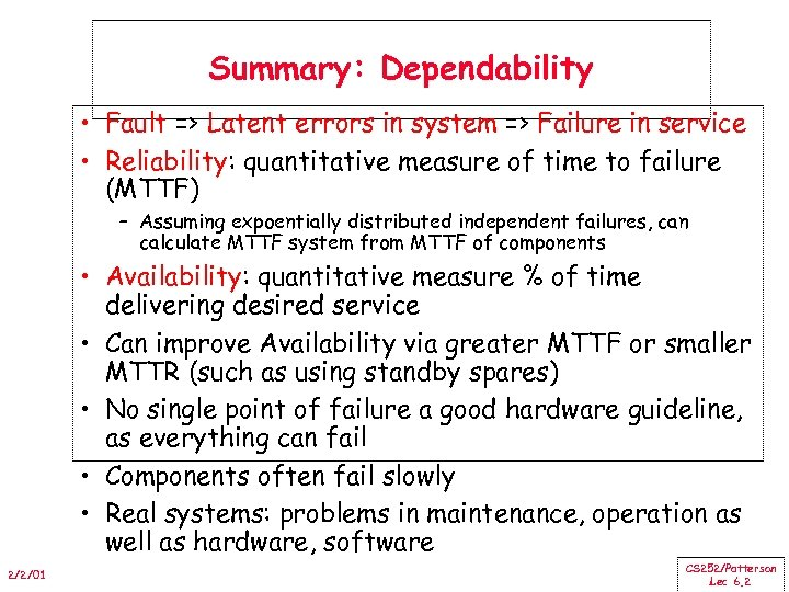 Summary: Dependability • Fault => Latent errors in system => Failure in service •