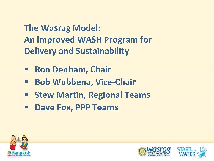 The Wasrag Model: An improved WASH Program for Delivery and Sustainability § § Ron