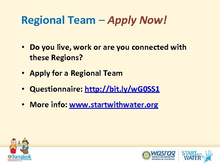 Regional Team – Apply Now! • Do you live, work or are you connected
