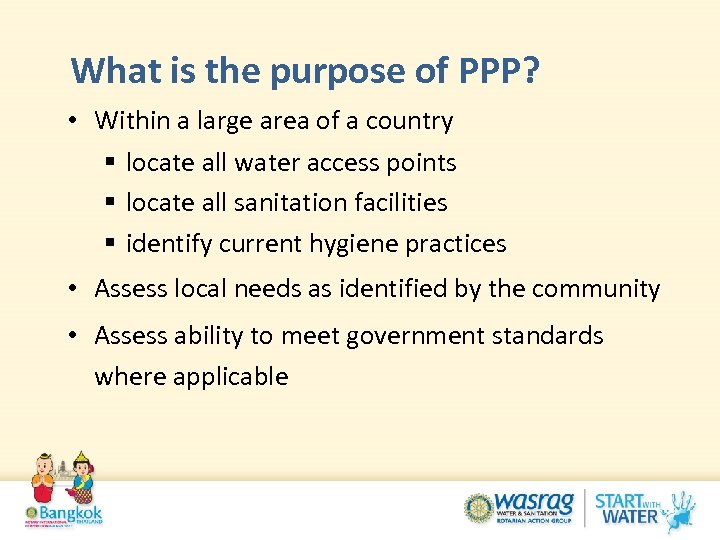 What is the purpose of PPP? • Within a large area of a country