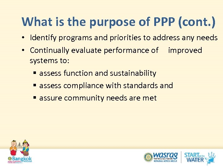 What is the purpose of PPP (cont. ) • Identify programs and priorities to