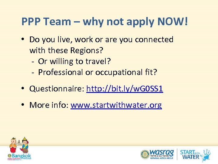 PPP Team – why not apply NOW! • Do you live, work or are
