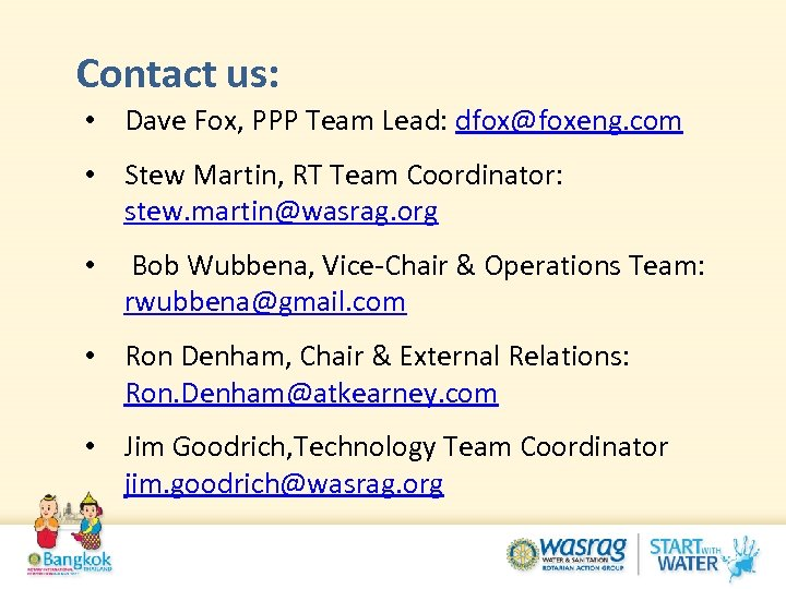 Contact us: • Dave Fox, PPP Team Lead: dfox@foxeng. com • Stew Martin, RT