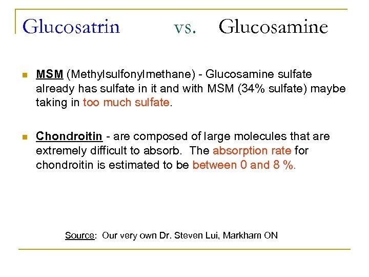 Glucosatrin vs. Glucosamine n MSM (Methylsulfonylmethane) - Glucosamine sulfate already has sulfate in it