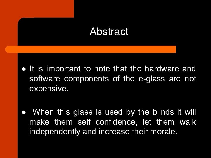 Abstract l It is important to note that the hardware and software components of