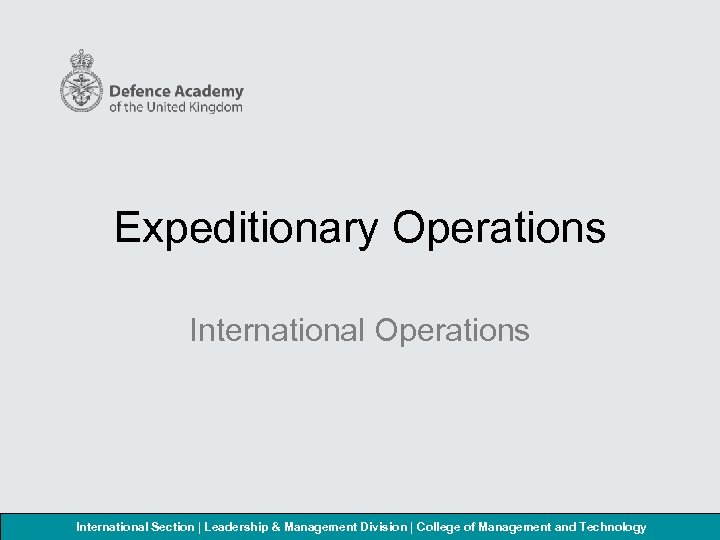Expeditionary Operations International Section | Leadership & Management Division | College of Management and