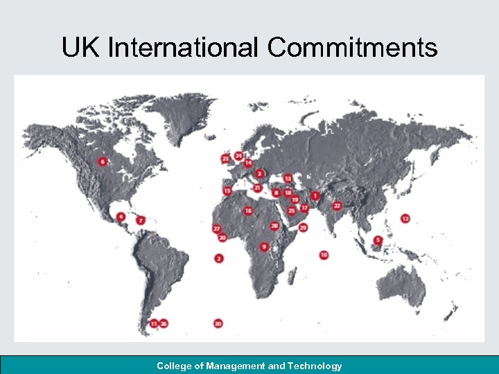 UK International Commitments College of Management and Technology