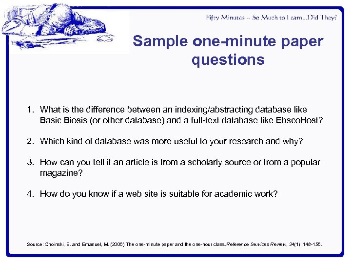 Sample one-minute paper questions 1. What is the difference between an indexing/abstracting database like