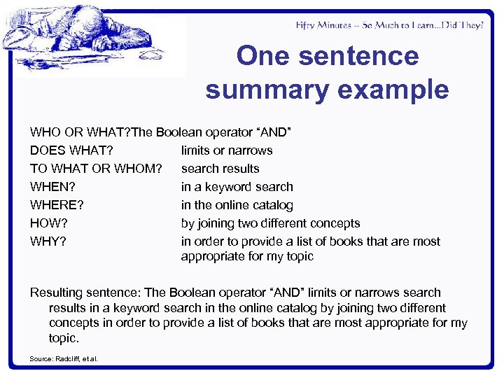 """One sentence summary example WHO OR WHAT? The Boolean operator """"AND"""" DOES WHAT? limits"""