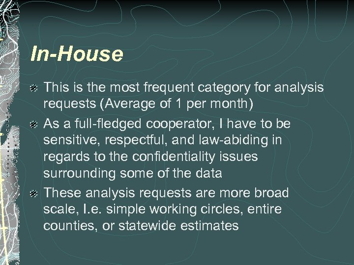 In-House This is the most frequent category for analysis requests (Average of 1 per