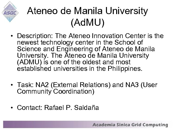 Ateneo de Manila University (Ad. MU) • Description: The Ateneo Innovation Center is the