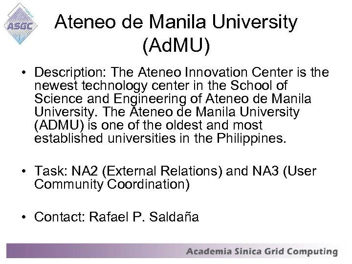 Ateneo de Manila University (Ad. MU) • Description: The Ateneo Innovation Center is the