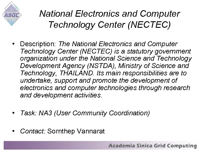 National Electronics and Computer Technology Center (NECTEC) • Description: The National Electronics and Computer