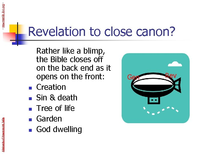 - newmanlib. ibri. org - Revelation to close canon? n n Abstracts of Powerpoint