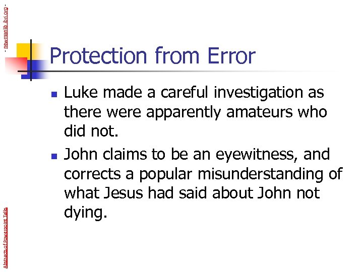 - newmanlib. ibri. org - Protection from Error n Abstracts of Powerpoint Talks n