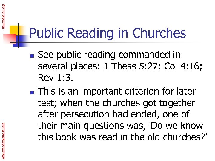 - newmanlib. ibri. org - Public Reading in Churches n Abstracts of Powerpoint Talks