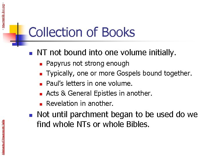 - newmanlib. ibri. org - Collection of Books n NT not bound into one