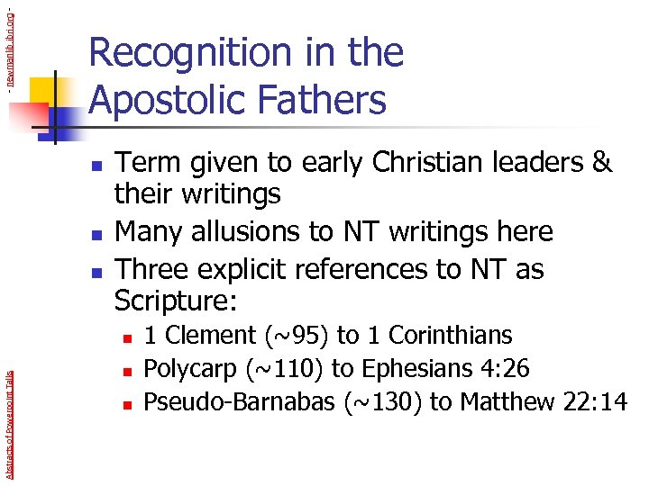 - newmanlib. ibri. org - Recognition in the Apostolic Fathers n n n Term