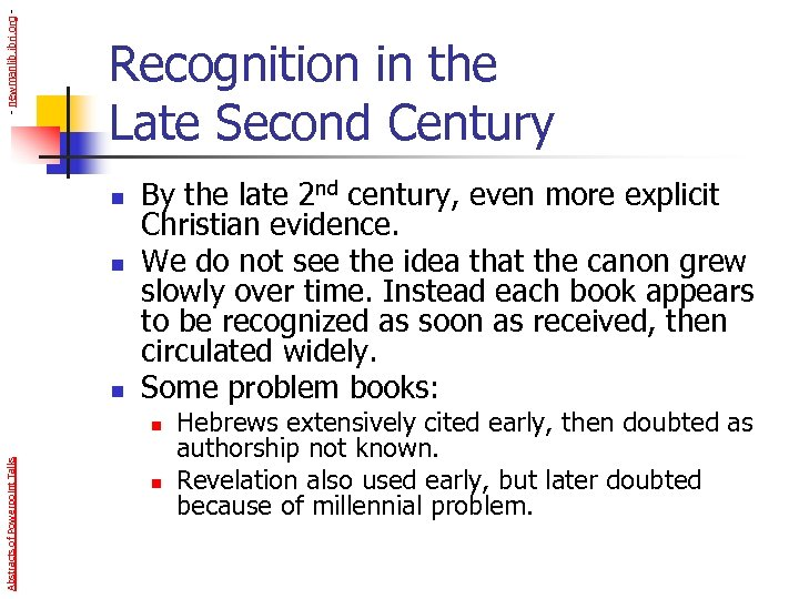 - newmanlib. ibri. org - Recognition in the Late Second Century n n n