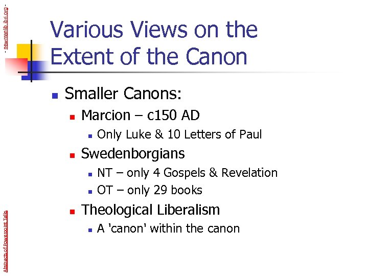 - newmanlib. ibri. org - Various Views on the Extent of the Canon n
