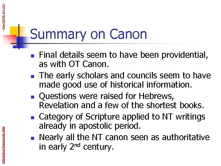 - newmanlib. ibri. org - Summary on Canon n Abstracts of Powerpoint Talks n