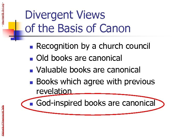 - newmanlib. ibri. org - Divergent Views of the Basis of Canon n Abstracts