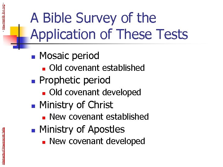 - newmanlib. ibri. org - A Bible Survey of the Application of These Tests