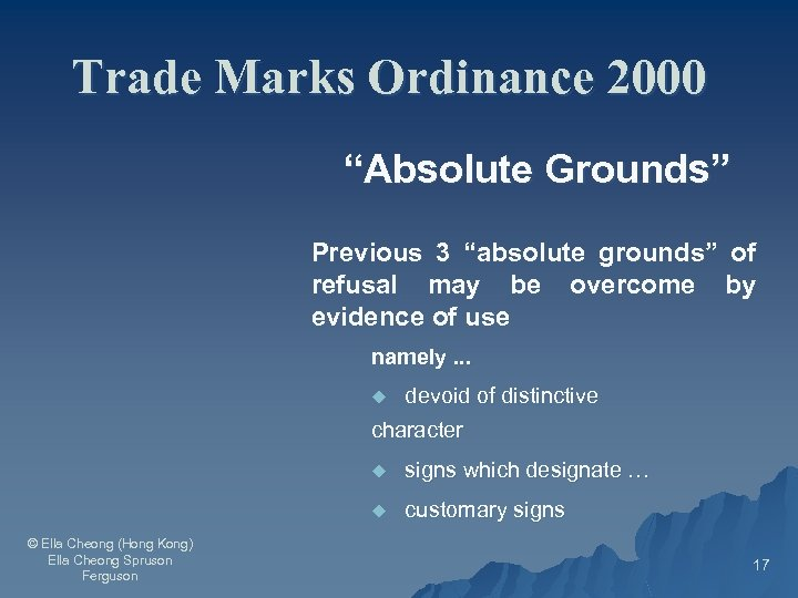 """Trade Marks Ordinance 2000 """"Absolute Grounds"""" Previous 3 """"absolute grounds"""" of refusal may be"""
