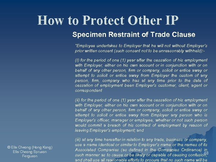 """How to Protect Other IP Specimen Restraint of Trade Clause """"Employee undertakes to Employer"""