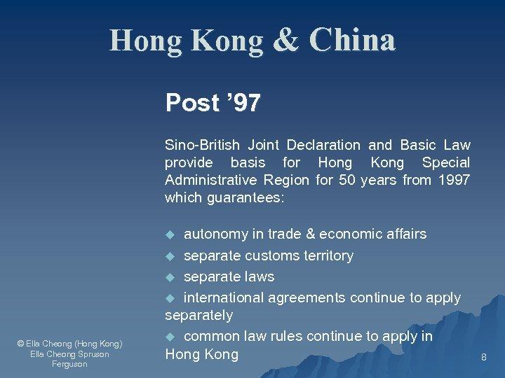Hong Kong & China Post ' 97 Sino-British Joint Declaration and Basic Law provide