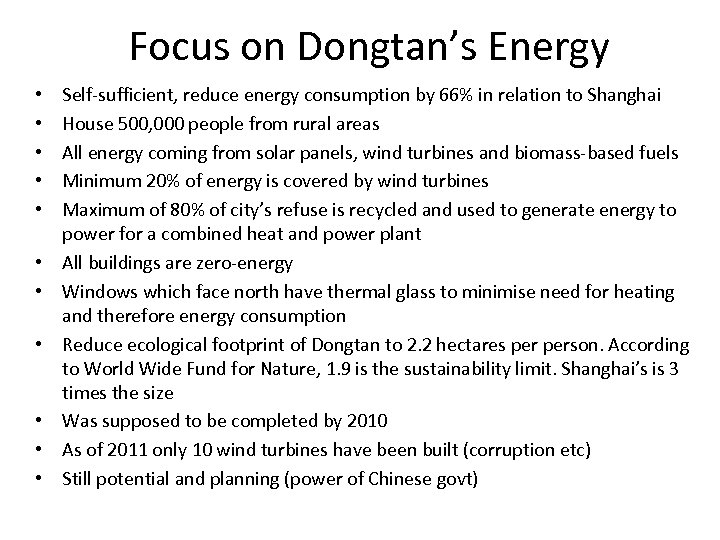 Focus on Dongtan's Energy • • • Self-sufficient, reduce energy consumption by 66% in