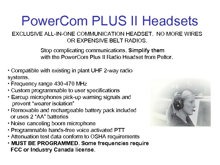 Power. Com PLUS II Headsets EXCLUSIVE ALL-IN-ONE COMMUNICATION HEADSET. NO MORE WIRES OR EXPENSIVE
