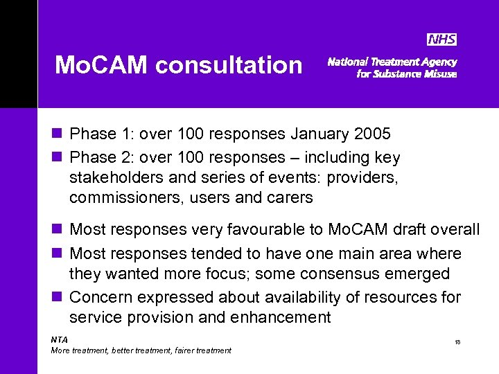 Mo. CAM consultation n Phase 1: over 100 responses January 2005 n Phase 2: