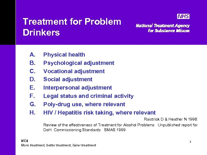 Treatment for Problem Drinkers A. B. C. D. E. F. G. H. Physical health