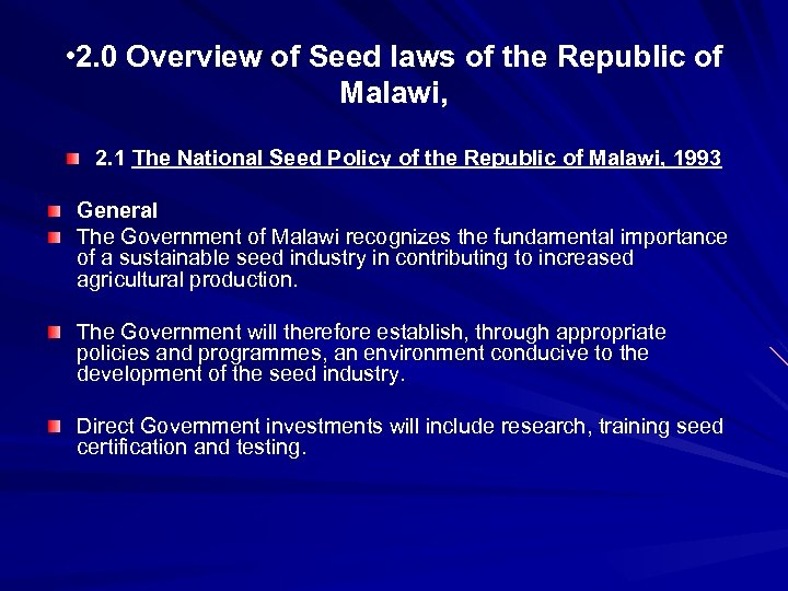 • 2. 0 Overview of Seed laws of the Republic of Malawi, 2.