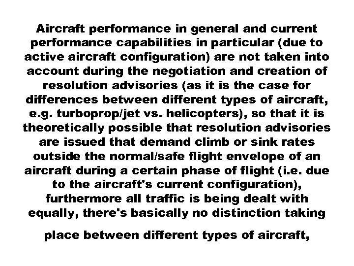 Aircraft performance in general and current performance capabilities in particular (due to active aircraft