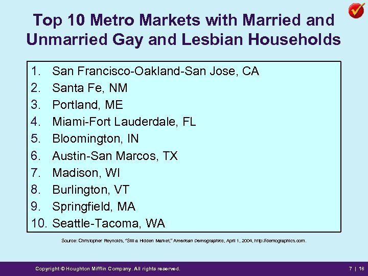 Top 10 Metro Markets with Married and Unmarried Gay and Lesbian Households 1. 2.