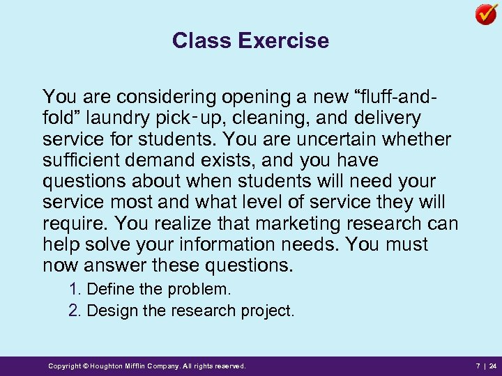 """Class Exercise You are considering opening a new """"fluff-andfold"""" laundry pick‑up, cleaning, and delivery"""
