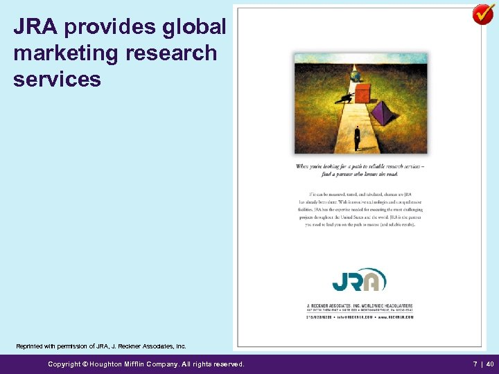 JRA provides global marketing research services Reprinted with permission of JRA, J. Reckner Associates,