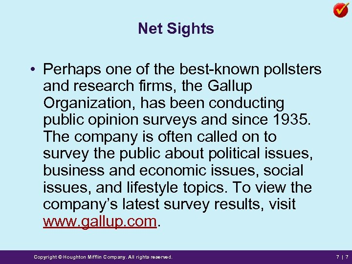 Net Sights • Perhaps one of the best-known pollsters and research firms, the Gallup